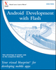 Android Development with Flash: Your visual blueprint for developing mobile apps (0470904321) cover image