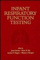 Infant Respiratory Function Testing (0471076821) cover image