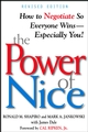 The Power of Nice: How to Negotiate So Everyone Wins - Especially You!, Revised Edition (0471080721) cover image