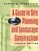 A Guide to Site Planning and Landscape Construction, 4th Edition (0471129321) cover image