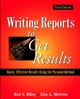 Writing Reports to Get Results: Quick, Effective Results Using the Pyramid Method, 3rd Edition (0471143421) cover image