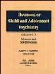 Handbook of Child and Adolescent Psychiatry, Volume 7, Advances and New Directions (0471193321) cover image
