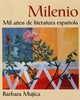 Milenio: Mil a�os de literatura espa�ola (0471241121) cover image