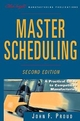 Master Scheduling: A Practical Guide to Competitive Manufacturing, 2nd Edition (0471243221) cover image
