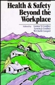 Health and Safety Beyond the Workplace (0471504521) cover image