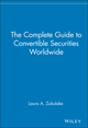 The Complete Guide to Convertible Securities Worldwide (0471528021) cover image