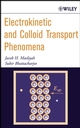 Electrokinetic and Colloid Transport Phenomena (0471788821) cover image
