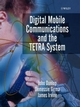 Digital Mobile Communications and the TETRA System (0471987921) cover image