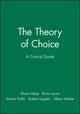 The Theory of Choice: A Critical Guide (0631183221) cover image