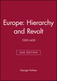 Europe: Hierarchy and Revolt: 1320-1450, 2nd Edition (0631213821) cover image