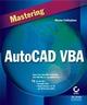 Mastering AutoCAD VBA (0782152821) cover image
