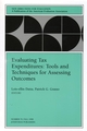 Evaluating Tax Expenditures: Tools and Techniques for Assessing Outcomes: New Directions for Evaluation, Number 79 (0787915521) cover image