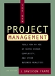 The New Project Management: Tools for an Age of Rapid Change, Complexity, and Other Business Realities, 2nd Edition (0787958921) cover image