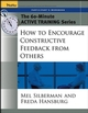 The 60-Minute Active Training Series: How to Encourage Constructive Feedback from Others, Participant's Workbook