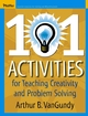 101 Activities for Teaching Creativity and Problem Solving (0787974021) cover image