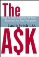 The Ask: How to Ask Anyone for Any Amount for Any Purpose (0787983721) cover image
