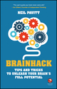 The Brainstorm is Dead. Long Live the Brainhack. How to hotwire your brain to think more creatively (0857086421) cover image