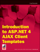Introduction to ASP.NET 4 AJAX Client Templates (1118035321) cover image