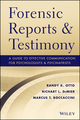 Forensic Reports and Testimony: A Guide to Effective Communication for Psychologists and Psychiatrists (1118136721) cover image