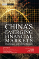 China's Emerging Financial Markets: Challenges and Global Impact (1118179021) cover image