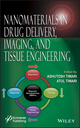 Nanomaterials in Drug Delivery, Imaging, and Tissue Engineering (1118290321) cover image