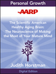 AARP The Scientific American Healthy Aging Brain: The Neuroscience of Making the Most of Your Mature Mind (1118408721) cover image