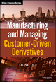Manufacturing and Managing Customer-Driven Derivatives (1118632621) cover image