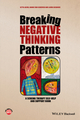 Breaking Negative Thinking Patterns: A Schema Therapy Self-Help and Support Book (1118877721) cover image