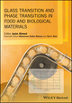 Glass Transition and Phase Transitions in Food and Biological Materials (1118935721) cover image