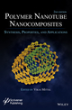 Polymer Nanotubes Nanocomposites: Synthesis, Properties and Applications, 2nd Edition (1118945921) cover image
