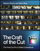 The Craft of the Cut: The Final Cut Pro X Editor's Handbook (1119961521) cover image
