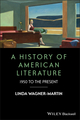 A History of American Literature: 1950 to the Present (1405192321) cover image