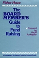 The Board Member's Guide to Fund Raising