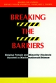 Breaking the Barriers: Helping Female and Minority Students Succeed in Mathematics and Science (1555424821) cover image