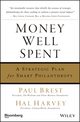 Money Well Spent: A Strategic Plan for Smart Philanthropy (1576603121) cover image