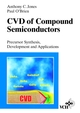 CVD of Compound Semiconductors: Precursor Synthesis, Developmeny and Applications (3527614621) cover image