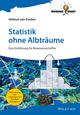 Statistik ohne Albträume: Eine Einführung für Biowissenschaftler (3527688021) cover image