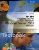 70-298: Designing Security for a Microsoft Windows Server 2003 Network (EHEP001521) cover image