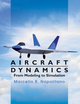 Aircraft Dynamics: From Modeling to Simulation (EHEP002021) cover image
