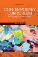 Contemporary Curriculum: In Thought and Action, 8th Edition (EHEP003221) cover image