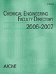 Chemical Engineering Faculty Directory: 2006-2007 (0470147822) cover image