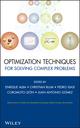 Optimization Techniques for Solving Complex Problems (0470293322) cover image
