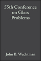 55th Conference on Glass Problems: Ceramic Engineering and Science Proceedings, Volume 16, Issue 2 (0470316322) cover image