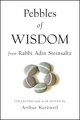 Pebbles of Wisdom From Rabbi Adin Steinsaltz: Collected and with Notes by Arthur Kurzweil (0470485922) cover image