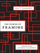 The Power of Framing: Creating the Language of Leadership (0470494522) cover image