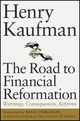 The Road to Financial Reformation: Warnings, Consequences, Reforms  (0470532122) cover image