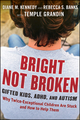 Bright Not Broken: Gifted Kids, ADHD, and Autism (0470623322) cover image