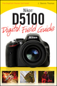 Nikon D5100 Digital Field Guide (0470633522) cover image