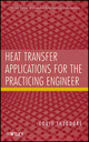 Heat Transfer Applications for the Practicing Engineer (0470643722) cover image