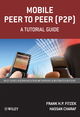 Mobile Peer to Peer (P2P): A Tutorial Guide (0470699922) cover image